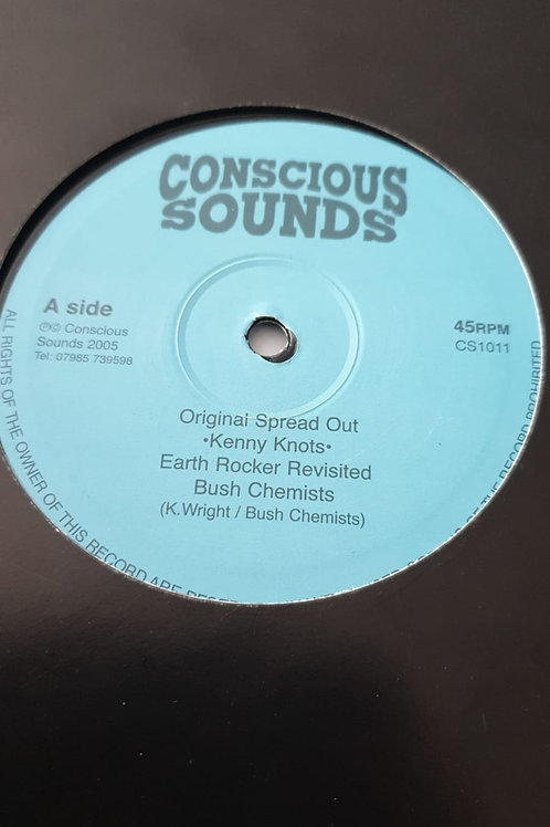 """SPREAD OUT KENNY KNOTS / STRINGS OF HOPE BUSH CHEMISTS CONSCIOUS SOUNDS 10"""""""