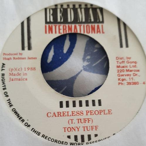 "CARELESS PEOPLE TONY TUFF REDMAN INTERNATIONAL 7"""