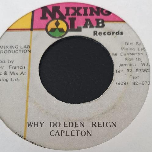WHY DO EDEN REIGN CAPLETON
