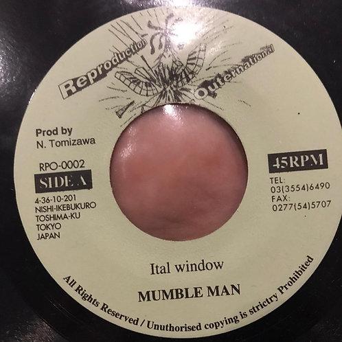 ITAL WINDOW MUMBLE MAN