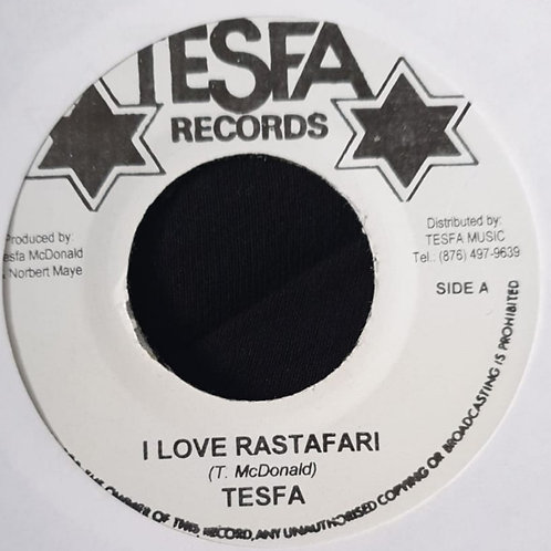 I LOVE RASTAFARI TESFA