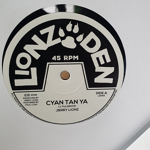 "CYAN TAN YA JERRY LIONS LIONZ DEN 10"" CHANNEL ONE ANTHEM"