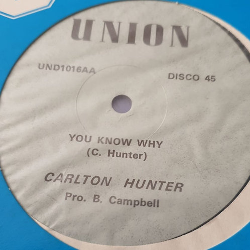 "YOU KNOW WHY CARLTON HUNTER ORIGINAL 12"" AUGUSTUS PABLO"