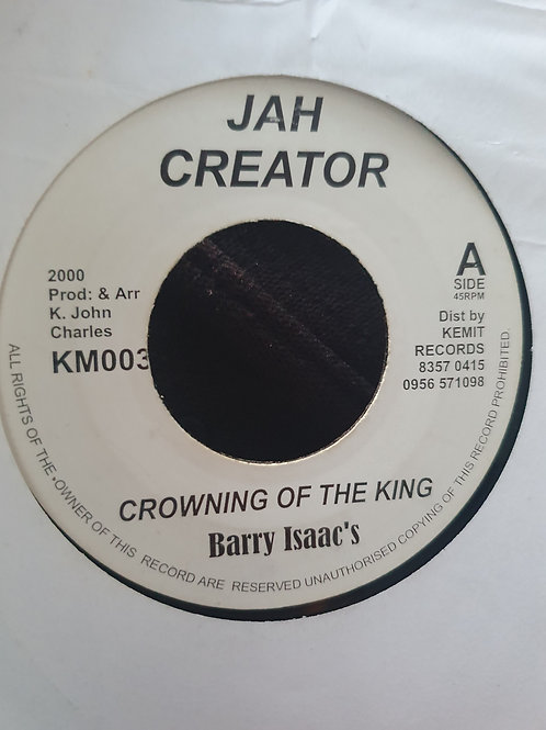 CROWNING OF THE KING BARRY ISACCS JAH CREATOR