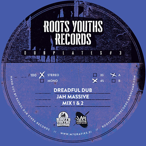 DREADFUL DUB JAH MASSIVE ROOTS YOUTHS RECORDS DUBPLATE POLY VINLY SERIES 3