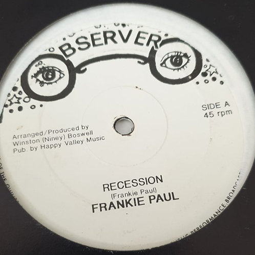 """RECESSION FRANKIE PAUL OBSERVER 12"""""""