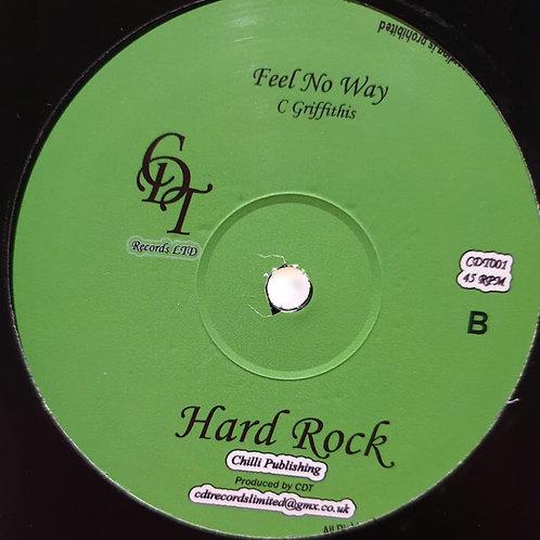 FEEL NO WAY HARD ROCKS