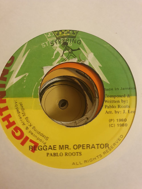 REGGAE OPERATOR PABLO ROOTS ORIGINAL LIGHTNING 7""