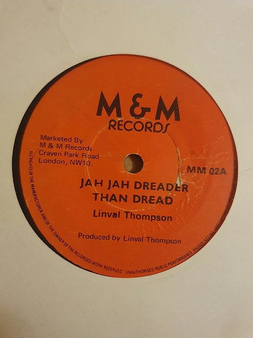 JAH JAH DREADER THAN DREAD LINVAL THOMPSON ORIGINAL 7""