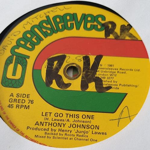 Anthony Johnson / Billy Boyo – Let Go This One / One Spliff A Day