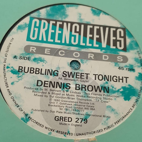 BUBBLING SWEET TONIGHT DENNIS BROWN GREENSLEEVES 12""