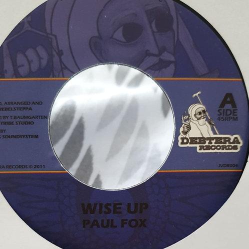 WISE UP PAUL FOX