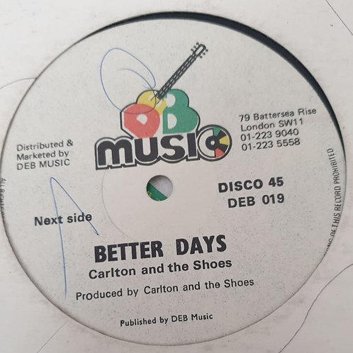 """BETTER DAYS CARLTON AND THE SHOES ORIGINAL 12"""""""
