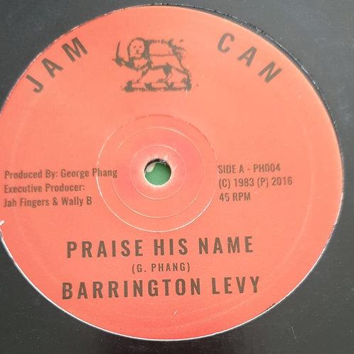 "PRAISE HIM NAME BARRINGTON LEVY CAN JAM JAH FINGERS REPRESS 12"""