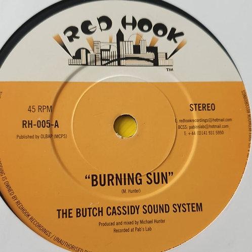 BURNING SUN THE BUTCH CASSIDY SOUND SYSTEM