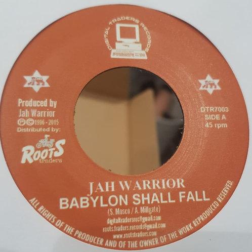 BABYLON SHALL FALL JAH WARRIOR