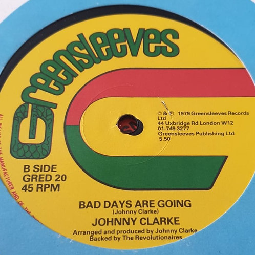 """BAD DAYS ARE GOING AWAY / JAH LOVE IS WITH I JOHNNY CLARKE ORIG GREENSLEEVES 12"""""""