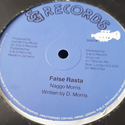 FALSE RASTA / TWO TIME GIRL NAGGO MORRIS ORIGINAL S & G 12  EX- COPY