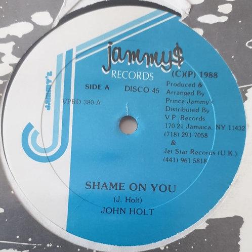 SHAME ON YOU JOHN HOLT KING JAMMYS RECORDS