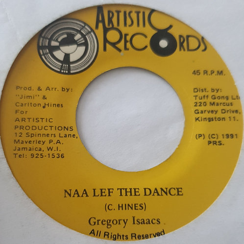 NAH LEFT THE DANCE GREGORY ISACCS ARTISTIC RECORDS 7""