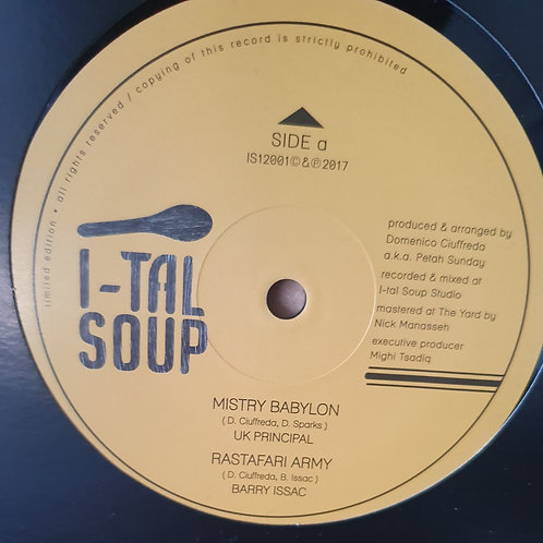 MISTY BABYLON UK PRINCIPAL / RASTAFARI ARMY BARRY ISACCS PETEH SUNDAY ITAL SOUP