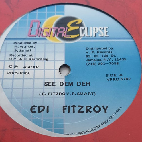 SEE DEM DEH EDI FITZROY /  FE THE NATION CHUCKIE STARR DIGITAL ECLIPSE 12""