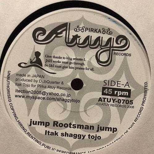 JUMP ROOTSMAN JUMP ITAK SHAGGY TOJO