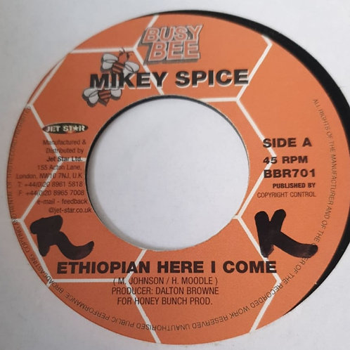 ETHIOPIAN HERE I COME MIKEY SPICE