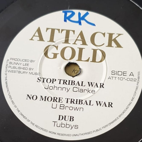 STOP TRIBAL WAR JOHNNY CLARKE / AFRICA WE WANT TO GO DENNIS BROWN