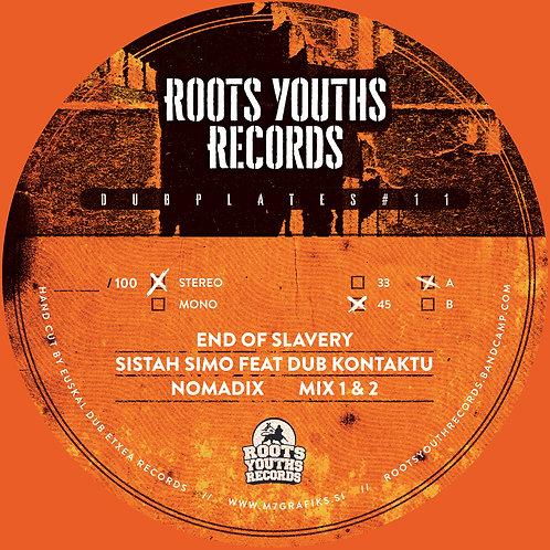 ***PRE ORDER*** END OF SLAVERY SISTA SIMO KONTAKTUA NOMADIX ROOTS YOUTHS SER