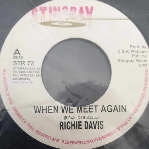 WHEN WE MEET AGAIN RICHIE DAVIS