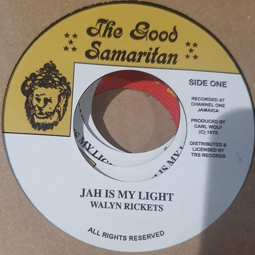 JAH IS MY LIGHT WALYN RICKETS