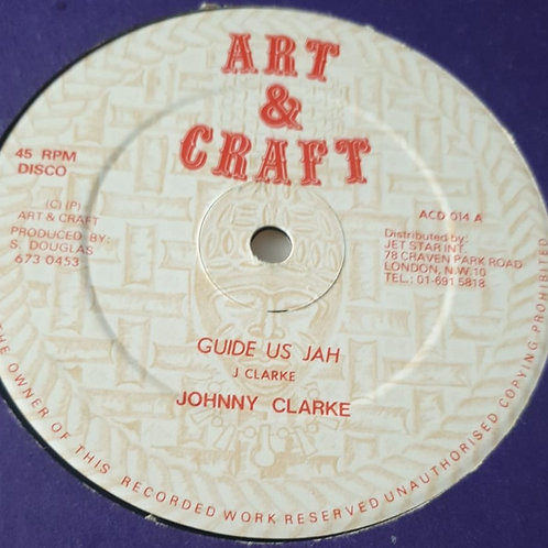 "GUIDE US JAH JOHNNY CLARKE ORIGINAL 12"" ART AND CRAFT"