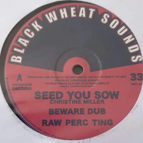 SEED YOU SOW CHRISTINE MILLER  JAH ETERNALLY SISTER CHARLOTTE BLACK WHEAT RECORD