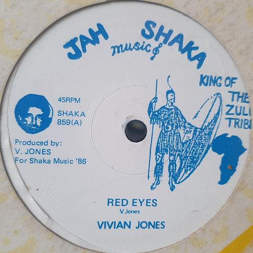 """RED EYES / GOT A LIGHT VIVIAN JONES ORIGINAL JAH SHAKA 12"""""""