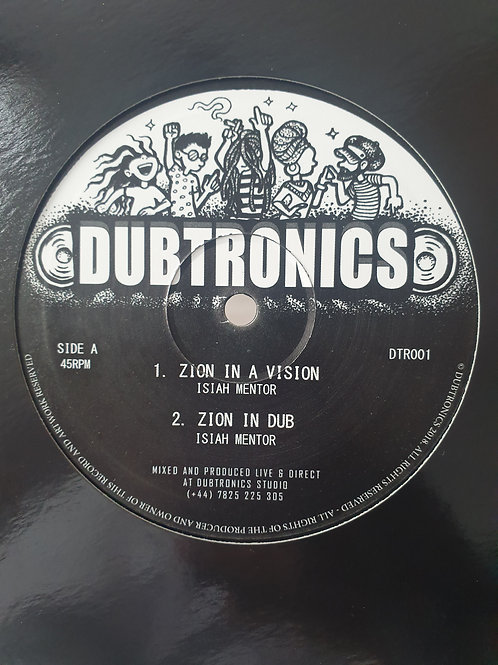 """ZION IN A VISION / TELL DEM STRAIGHT ISIAH MENTOR DUBTRONICS 10"""""""