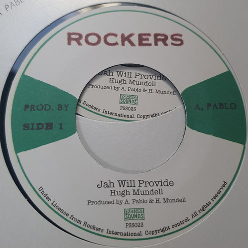 JAH WILL PROVIDE HUGH MUNDELL ROCKERS PRESSURE SOUNDS 7""