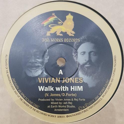 WALK WITH HIM VIVIAN JONES