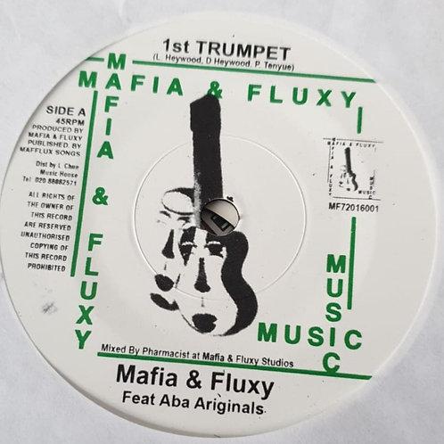 1ST TRUMPET MAFIA AND FLUXY