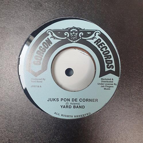 JUKS PON DE CORNER YARD BAND GORGON RECORDS