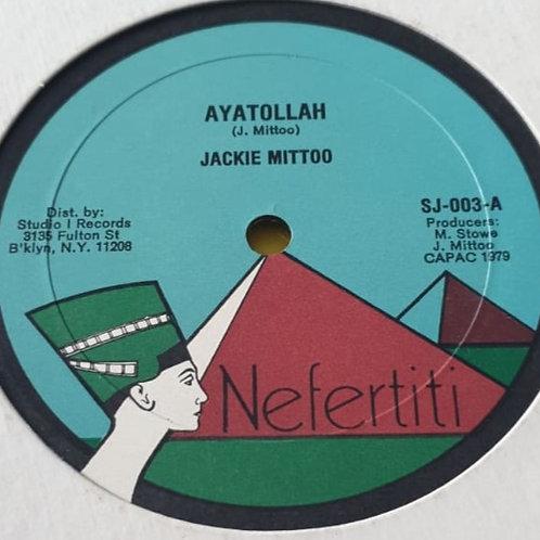"AYATOLLAH / MASH DOWN BABYLON JACKIE MITTO ORIGINAL NEFERTITI 12"""