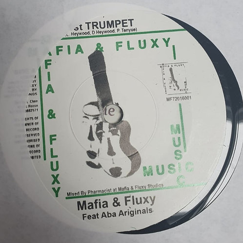 MAFIA ¬ FLUXY - FIRST TRUMPET