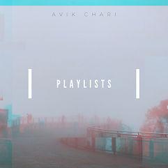 Avik Chari - Playlists Album Art - by Anana Chari