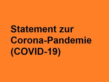 Statement zur Corona-Pandemie (COVID-19)