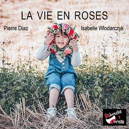 couverture_audio_la_vie_en_roses.LIGHT.j