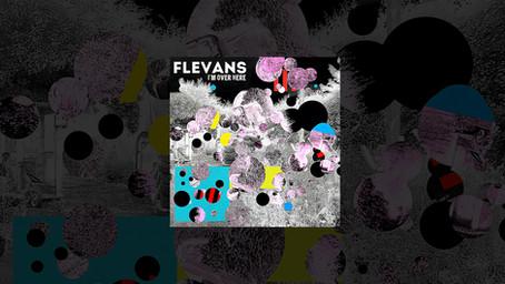 Flevans - I'm over Here