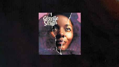Gizelle Smith - King Of The Mountain