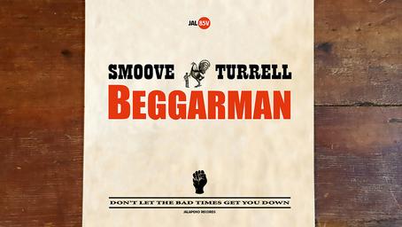 """Smoove & Turrell - Beggarman on 7"""" Vinyl"""