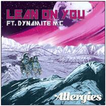 LEAN ON YOU (FEAT. DYNAMITE MC)