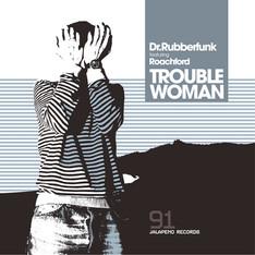 TROUBLE WOMAN